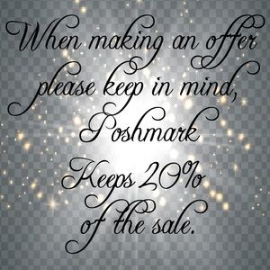 Other - 💥Making an offer? Keep in mind Poshmark's 20%💥